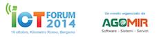 """""""ICT Forum  2014 – Tecnologie e soluzioni al servizio delle imprese"""""""