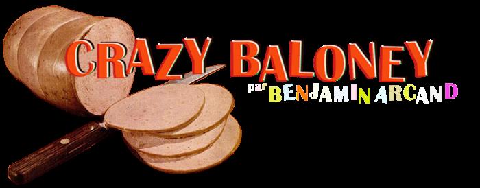 CRAZY BALONEY