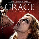 Grace: The Possession Will Be Released on DVD and Digital HD on October 28th