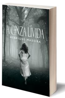 A CINZA LÍVIDA (2016)
