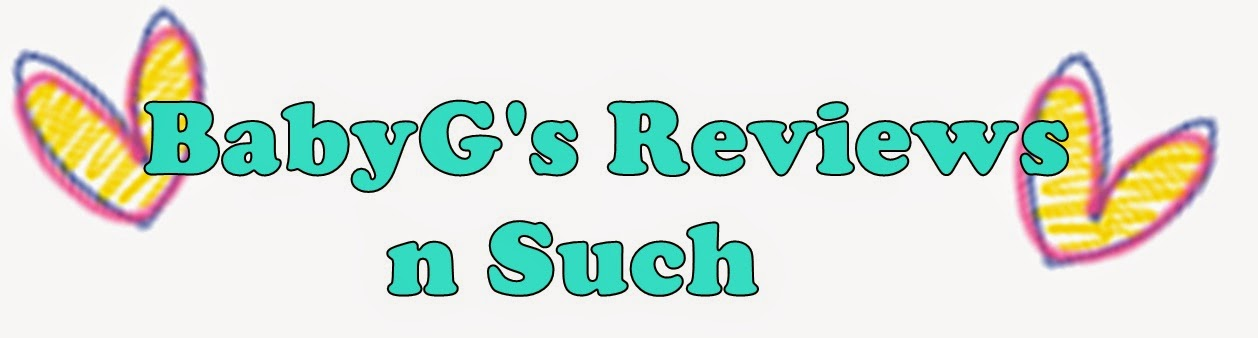 BabyG's Reviews & Such