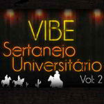 Vibe Sertanejo Universitário Vol.2 – 2012
