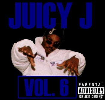 Juicy_J-Juicy_J_Vol_6-1992-RAGEMP3