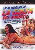 La Golfa del Barrio (1992) [Latino]