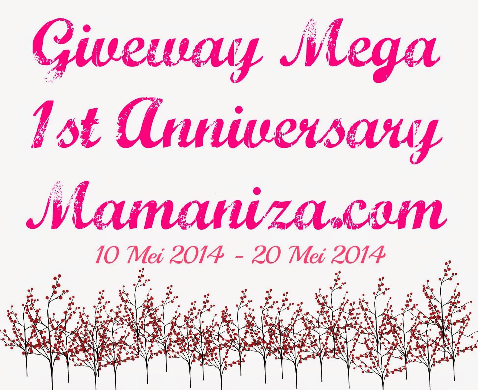 http://www.mamaniza.com/2014/05/giveway-mega-1st-anniversary-mamanizacom.html