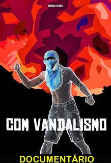 Assistir Com Vandalismo Nacional 2013
