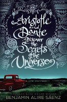 Aristotle & Dante Discover the Secrets of the Universe by Benjamin Alire Sanez