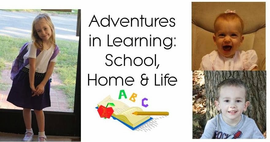 Adventures in Learning: School, Home & Life