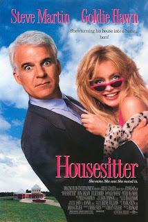 HouseSitter (released in 1992) - A romantic comedy starring Steve Martin and Goldie Hawn