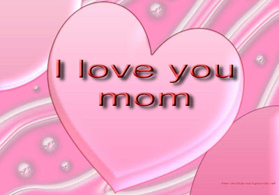 Love You Mom Wallpaper Desktop : I Love You Mom Desktop Wallpapers Desktop Background Wallpapers