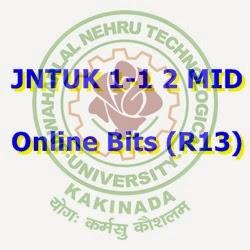 JNTUK 1-1 2nd {R13} Mid Online Bits (Original) B.Tech 2015