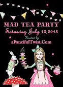 A Fanciful Twist Mad Tea Party July 13, 2013