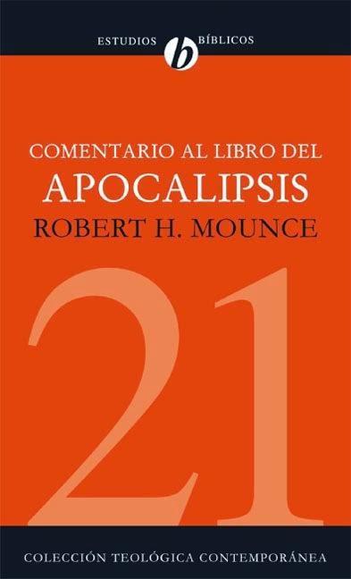 Robert H. Mounce-Comentario Al Libro Del Apocalipsis-