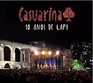Download – CD Casuarina – 10 Anos de Lapa – Ao Vivo 2013