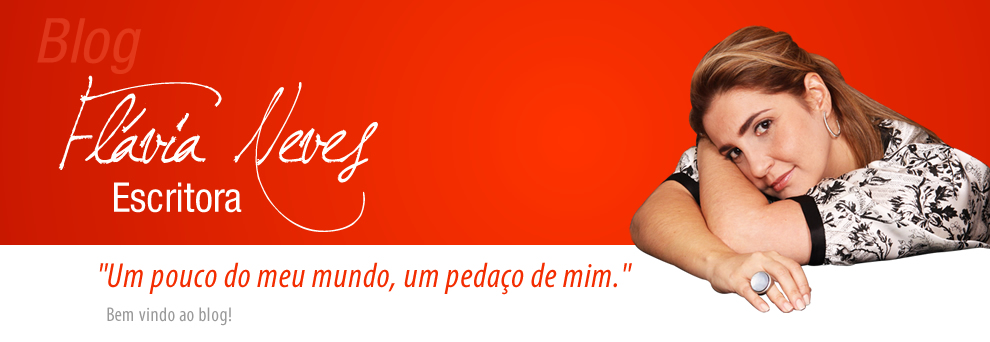 Blog Escritora Flávia Neves