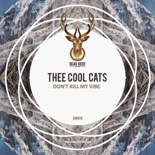 Thee Cool Cats - Don't Kill My Vibe EP
