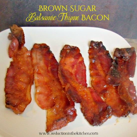 Brown Sugar Balsamic Thyme Bacon, sweet bacon with a little bit of a kick to it. A recipe from Seduction in the Kitchen