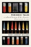 PERIODIC TALES by Hugh Aldersey Williams