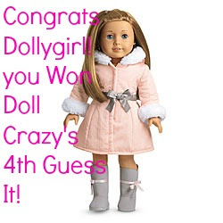 I won Doll Crazy's 4th Guess It!!!
