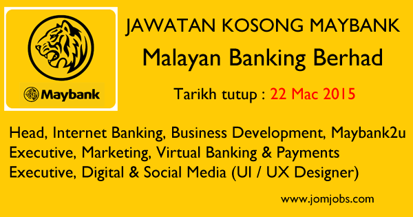 Jawatan Kosong Maybank Kuala Lumpur - 22 Mac 2015
