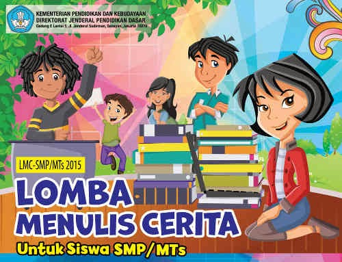 Lomba Menulis Cerita (LMC) SMP/MTs 2015