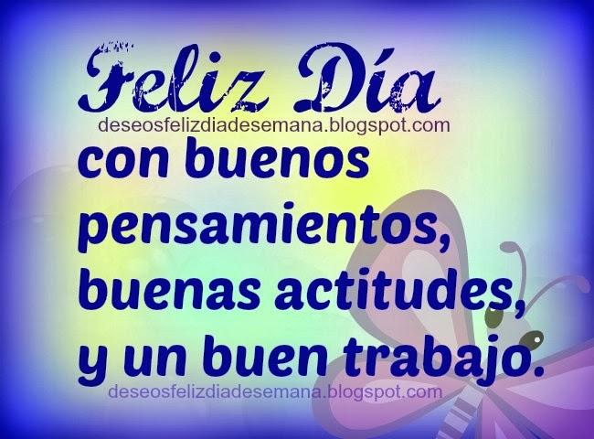 Buenos Deseos en este Feliz Día. Tarjeta con buenos deseos, feliz día miércoles, jueves, viernes. Imágenes para compartir facebook.