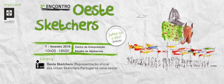 3º ENCONTRO OESTE SKETCHERS - Centro de Interpretação da Batalha de Aljubarrota