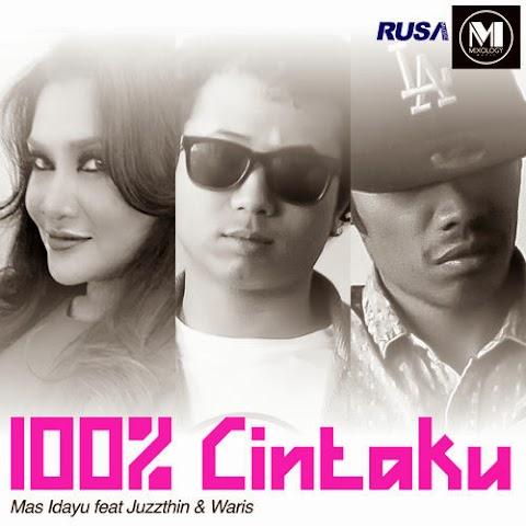 Mas Idayu feat. Juzzthin & W.A.R.I.S - 100 % Cintaku MP3