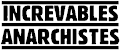 Increvables anarchistes
