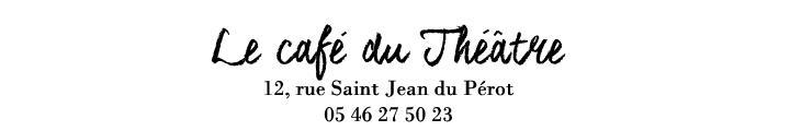 Le café du Théâtre la Rochelle