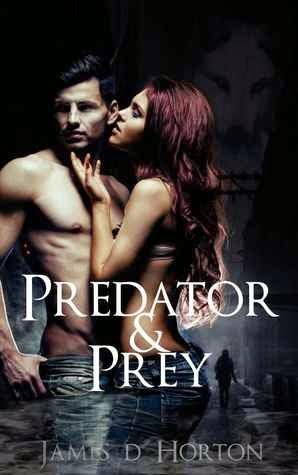 https://www.goodreads.com/book/show/22811718-predator-prey?from_search=true