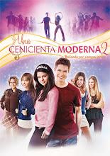 Una cenicienta moderna 2 (2008)