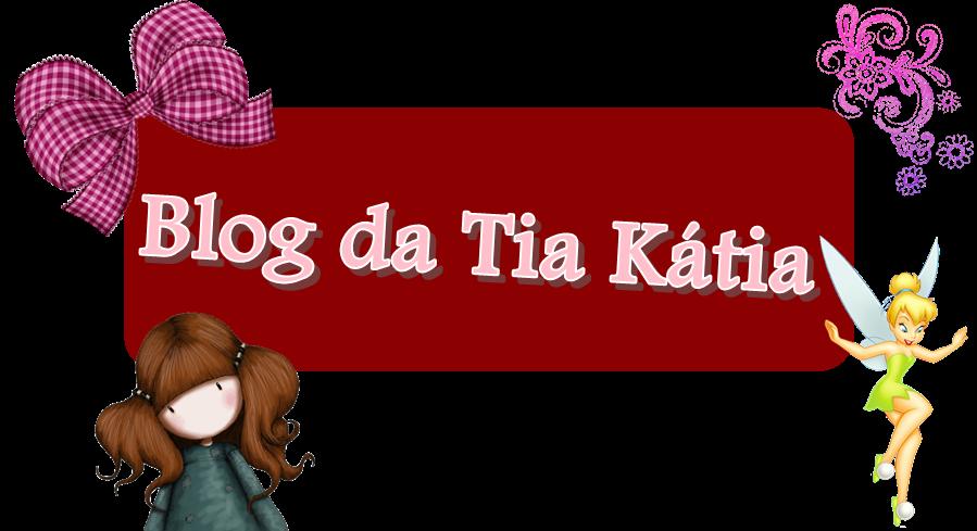 Blog da Tia Kátia