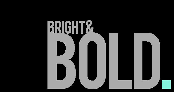bright & bold