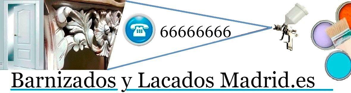 BARNIZADOS | LACADOS | RESTAURACION MUEBLES MADRID