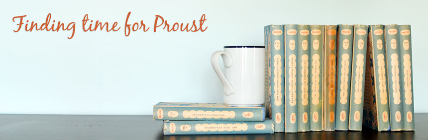 Finding time for Proust