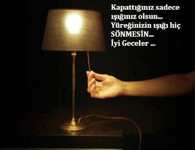 Kapattığınız sadece ışığınız olsun