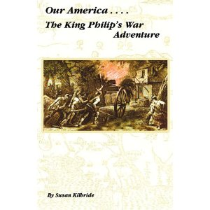 The King Philips' War Adventure