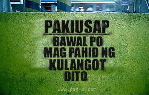 bawal magpahid ng kulangot dito pinoy signage