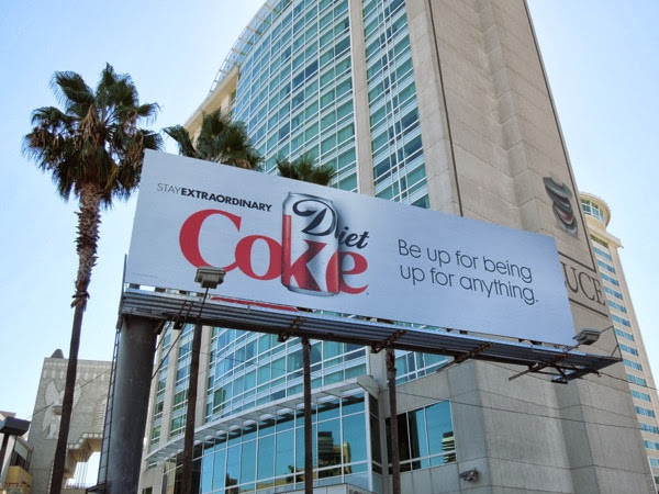 Diet Coke Be up for being up for anything billboard