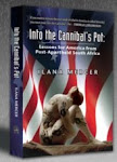Into the Canibal&#39;s Pot - Ilana Mercer