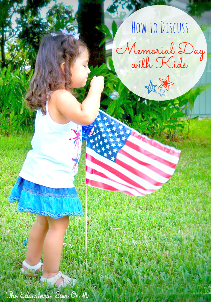 How to Discuss Memorial Day with Kids from The Educators' Spin On It