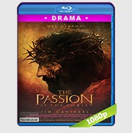 La pasión de Cristo (2004) BRRip 1080p Audio Dual Latino-Araméo