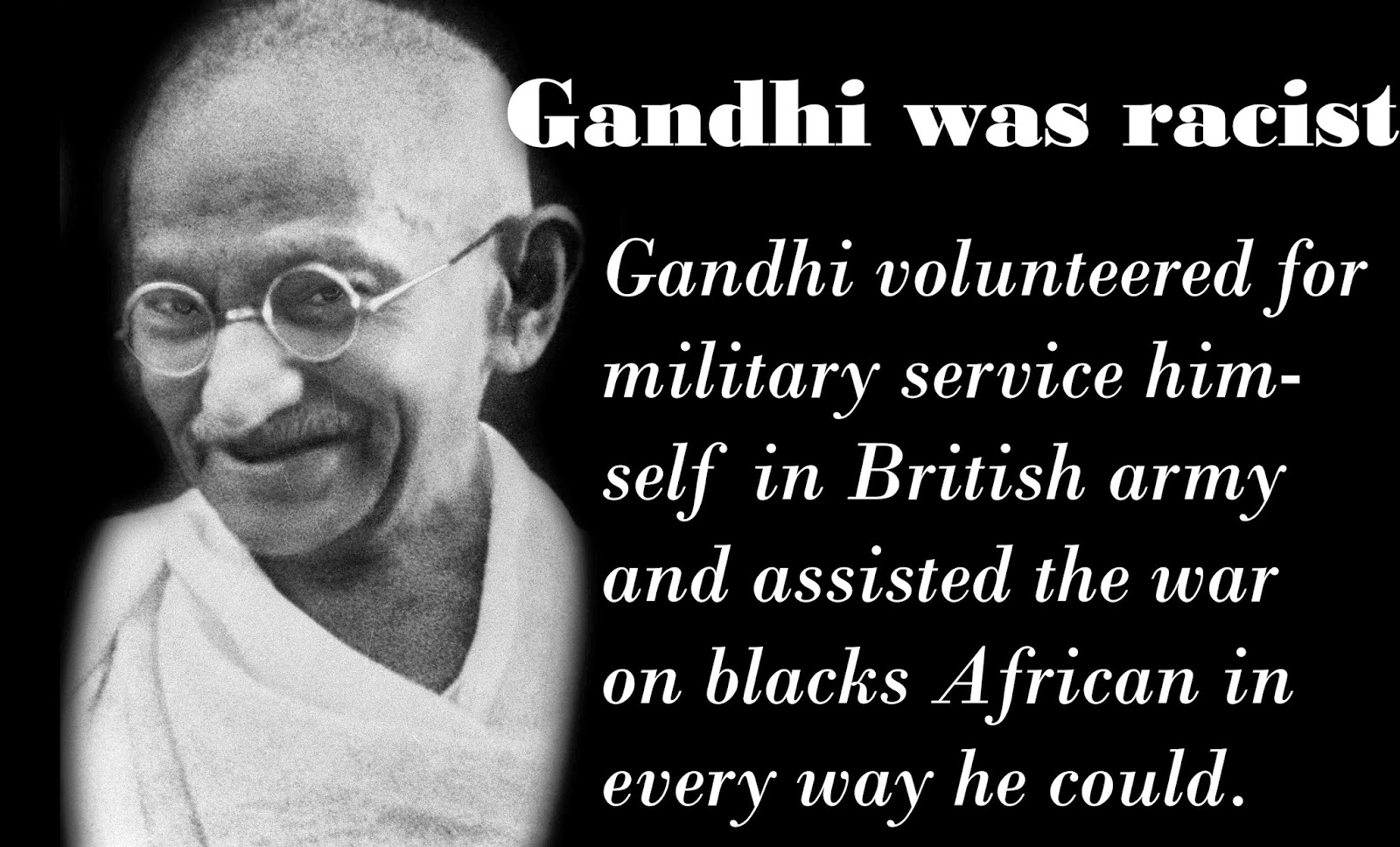 gandhi helped british army to defeat black african