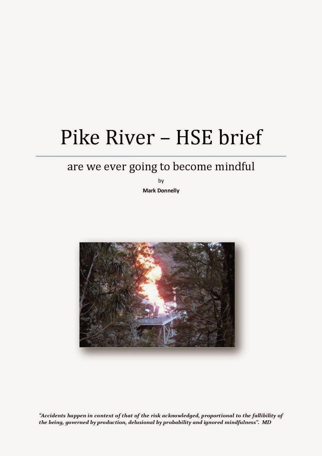 Pike River PIIE