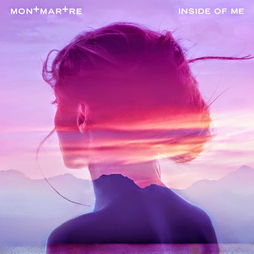 Montmartre -  Inside Of Me EP