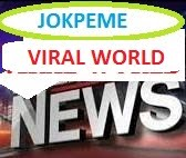 Jokpeme Viral World News And Politics - Europe,US,Middle East,UK,Asia,Africa,Latin American News