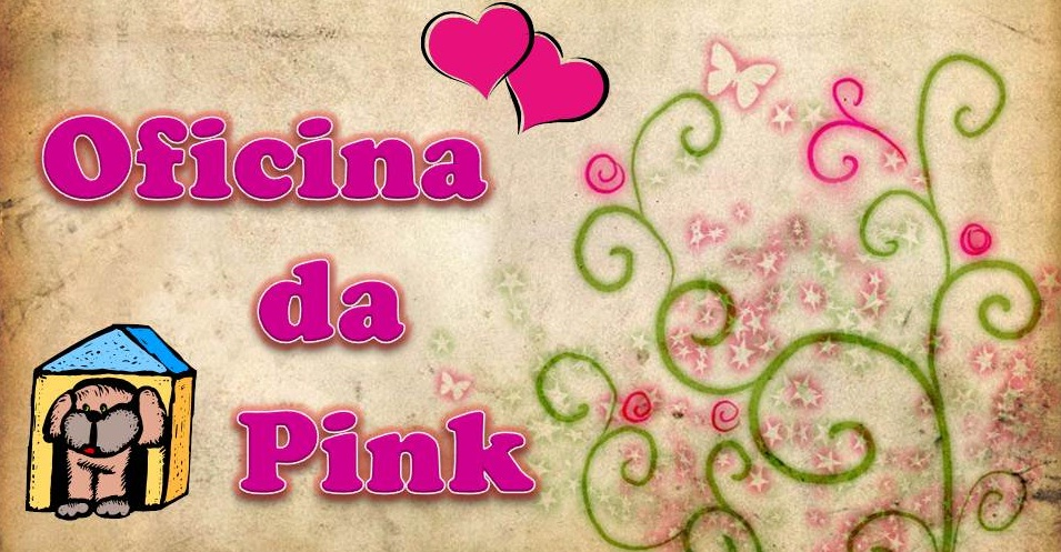 Oficina da Pink