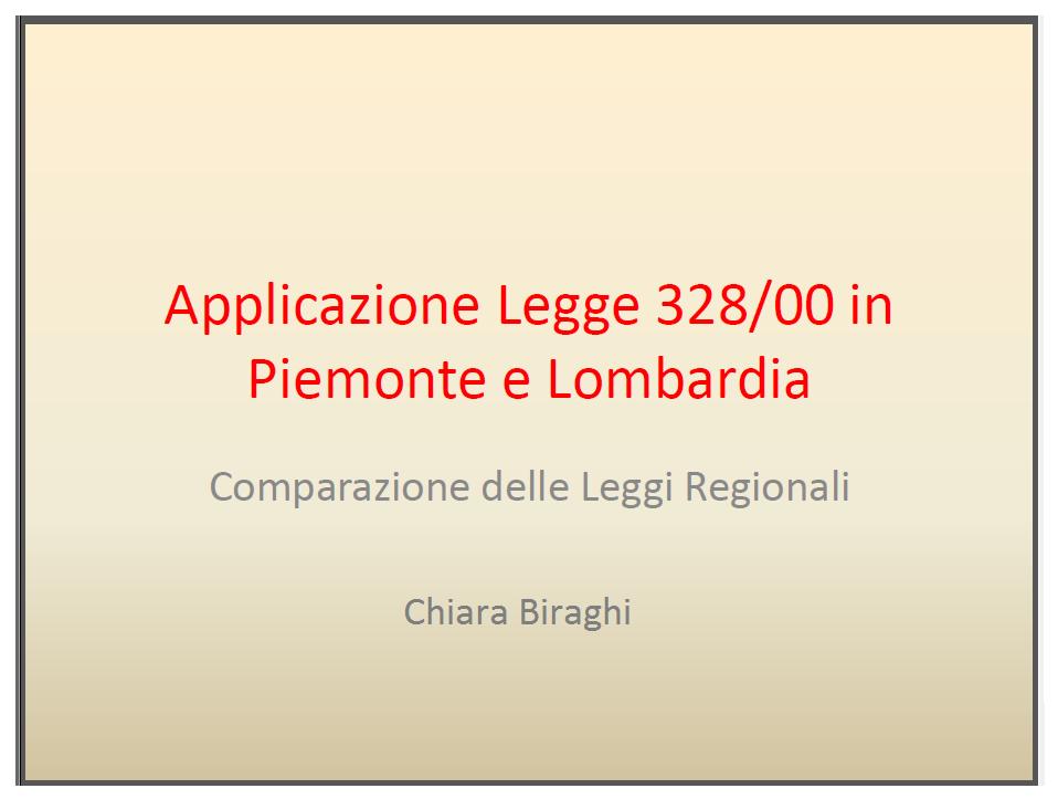 Applicazione Legge 328/00 in Piemonte e Lombardia, Chiara Biraghi, Pensieri Sociali