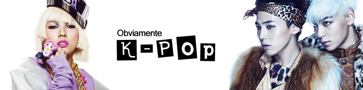 Obviamente K-Pop